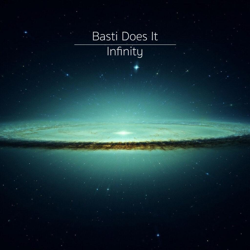 basti does it - infinity. EDM Musik.