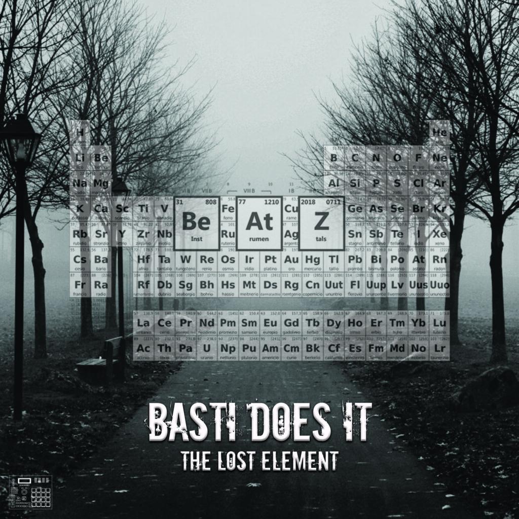 basti does it - the lost element. Hip Hop Beats und Instrumentals.